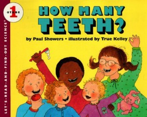 Let's Read and Find Out Science: How Many Teeth?, Stage 1