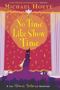 Hermux Tantamoq Adventure, Book 3:  No Time Like Show Time