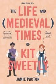 life and medieval times of kit sweetly