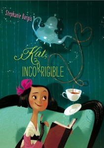 Kat, Incorrigible: The Unladylike Adventures of Kat Stephenson Series, Book One