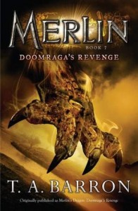 Merlin:  Doomraga's Revenge, Book 7 (Originally published as:  Merlin's Dragon, Book 2:  Doomraga's Revenge)