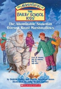 The Adventures of the Bailey School Kids, No. 50: The Abominable Snowman Doesn't Roast Marshmallows
