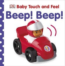 Dk baby touch and feel beep beep