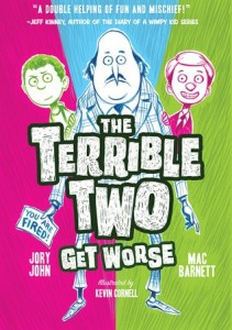 Terrible Two, Book 2:  Terrible Two Get Worse