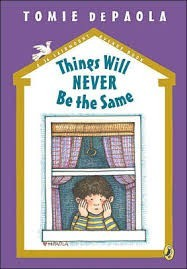 things will never be the same   tomie depaola