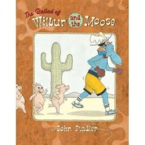 Ballad of Wilbur and the Moose