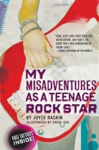 My Misadventures as a Teenage Rock Star