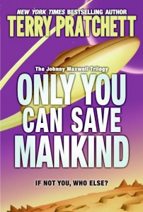 Johnny Maxwell Trilogy:  Only You Can Save Mankind