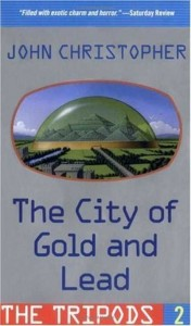 White Mountains Trilogy:  City of Gold and Lead