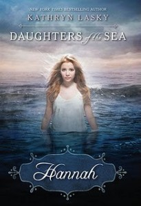 Daughters of the Sea:  Hannah