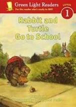 green light readers  rabbit and turtle go to school