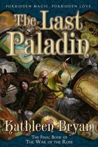 The Last Paladin: War of the Rose, Book Three