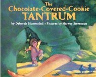 Chocolate-Covered-Cookie Tantrum, The