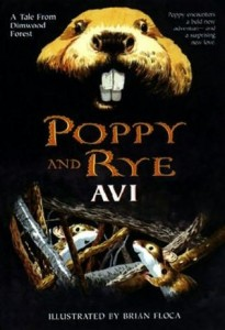 Dimwood Forest Chronicles, Book 3:  Poppy and Rye