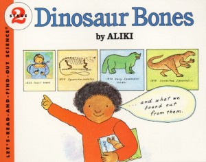 Let's Read and Find Out Science: Dinosaur Bones, Stage 2