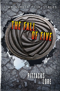 I Am Number Four, Book 4:  The Fall of Five  (Lorien Legacies)