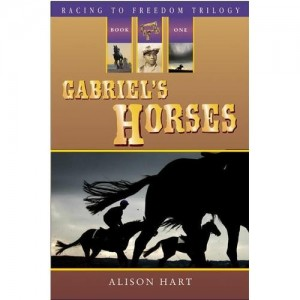 Racing to Freedom Trilogy, Book 1:  Gabriel's Horses