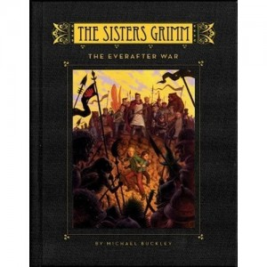 Sisters Grimm, Book 7:  The Everafter War