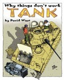 Why Things Don't Work:  Tank