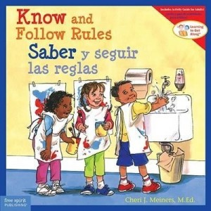 Know and Follow the Rules  (Learning to Get Along Series)  (English and Spanish Edition)