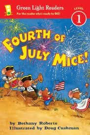 fourth of july mice bethany roberts  green light reader