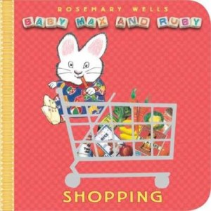 Baby Max and Ruby:  Shopping