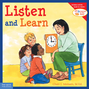 Listen and Learn  (Learning to Get Along Series)