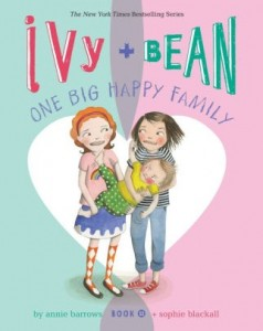 Ivy and Bean, Book 11:  One Big Happy Family