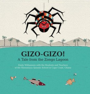 Gizo Gizo: A Tale from the Zongo Lagoon