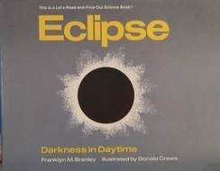 Let's Read and Find Out Science:  Eclipse   Darkness in Daytime