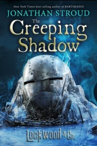 Lockwood and Co., Book 4:  The Creeping Shadow