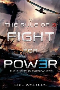 Rule of Three, Book 2:  Fight For Power
