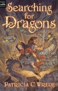 Enchanted Forest Chronicles  Book 2: Searching For Dragons
