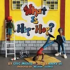 What Is Hip Hop eric morse