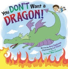 't want a dragon