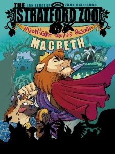 Stratford Zoo Midnight Revue Presents Macbeth