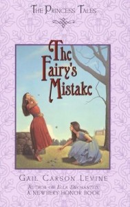 Princess Tales:  The Fairy's Mistake