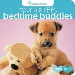 Touch and Feel:  Bedtime Buddies