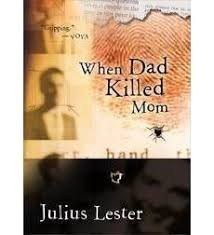when dad killed mom lester