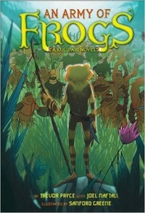 Kulipari Series, Book 1:  An Army of Frogs