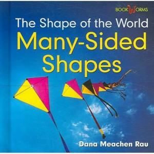Many-Sided Shapes  (The Shape of the World series)
