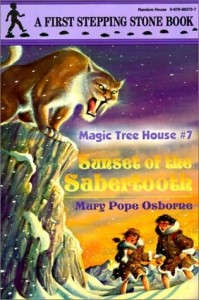 Magic Tree House Series,  Book 7: Sunset of the Sabertooth