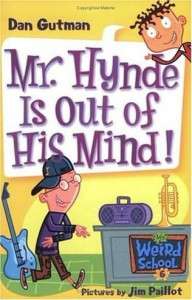 My Weird School Series, Book 6: Mr. Hynde Is Out of His Mind!
