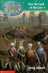 Secrets of Droon, Book  7:  Into the Land of the Lost