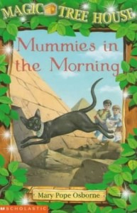 Magic Tree House Series,  Book 3: Mummies in the Morning