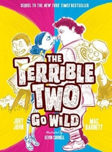 Terrible Two Go Wild  (Terrible Two, Book 3)