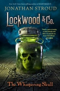 Lockwood and Co., Book 2:  The Whispering Skull