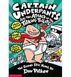Captain Underpants and the Attack of the Talking Toilets  (Book 2)