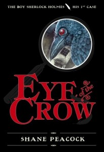 The Boy Sherlock Holmes, His First Case:  Eye of the Crow