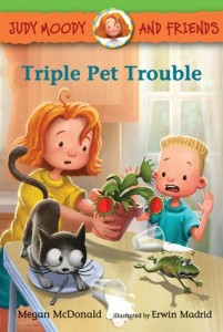 Judy Moody and Friends, Book 6: Triple Pet Trouble